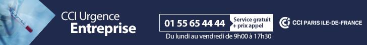 CCI URGENCE ENTREPRISE : 01 55 65 44 44 (service gratuit + prix appel Du lundi au vendredi de 9h à 17h30